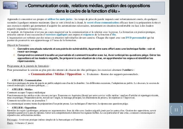 «Communicationorale, relationsmédias,gestiondes oppositionsdans le cadre de la fonctiond'élu»Apprendre à concentrer ses pr...