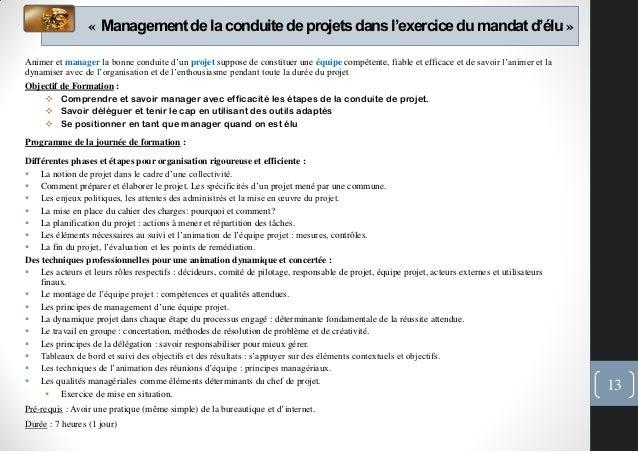 « Managementde la conduitede projetsdans l'exercicedu mandat d'élu»Animer et manager la bonne conduite d'un projet suppose...