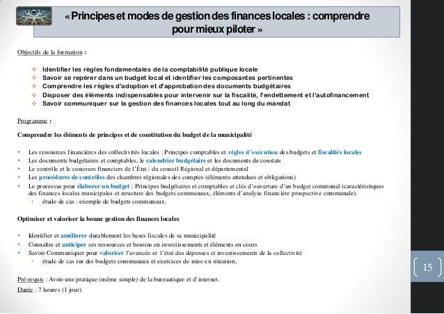 «Principeset modes de gestiondes financeslocales: comprendrepour mieux piloter»Objectifs de la formation : Identifier les...