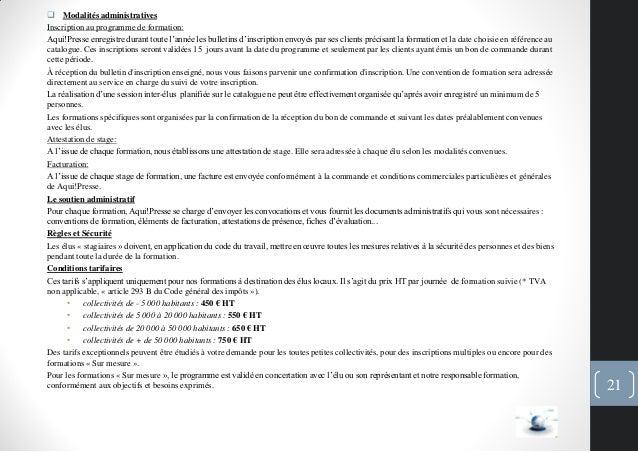  Modalités administrativesInscription au programme de formation:Aqui!Presse enregistre durant toute l'année les bulletins...