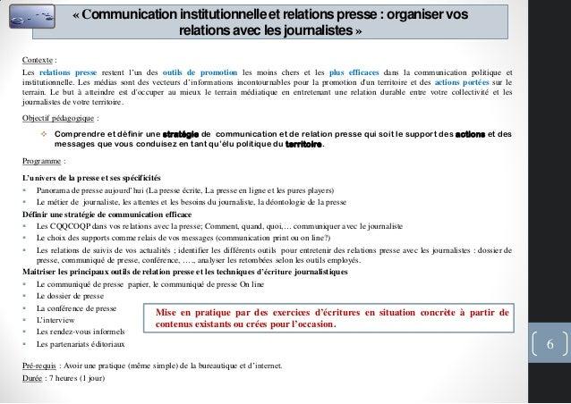 «Communicationinstitutionnelleet relationspresse: organiservosrelationsavec les journalistes»Contexte :Les relations press...