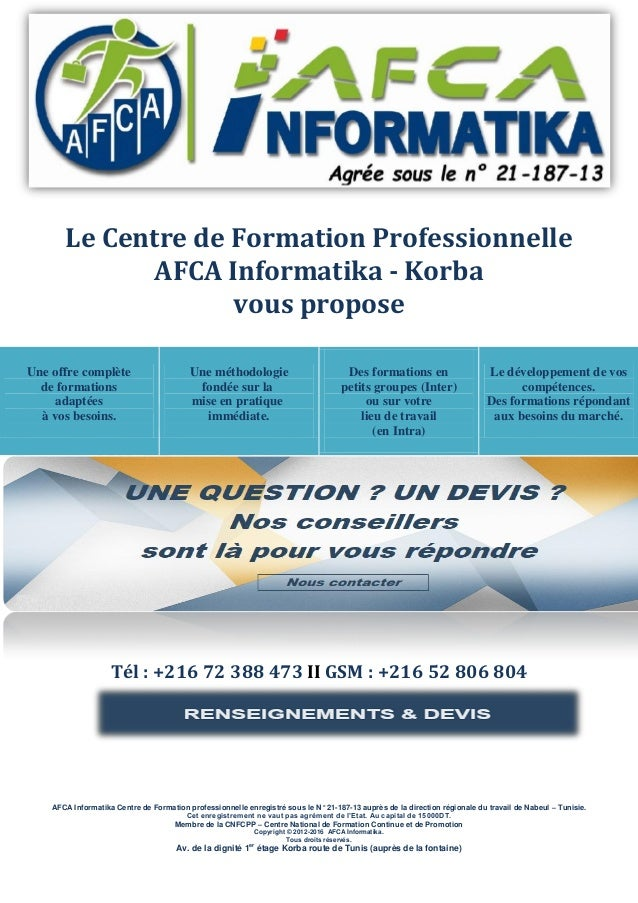Le Centre de Formation Professionnelle AFCA Informatika - Korba vous propose Une offre complète de formations adaptées à v...