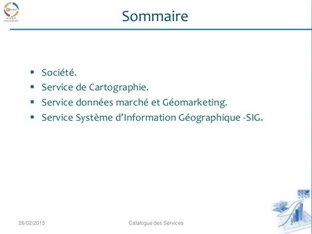Catalogue des Services GNAV Etudes Slide 2