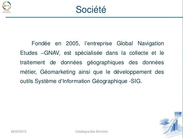 Catalogue des Services GNAV Etudes Slide 3