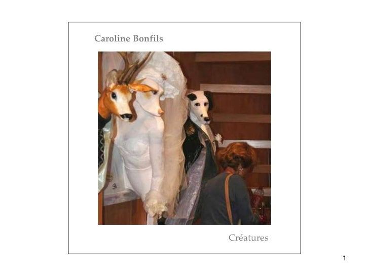 Caroline Bonfils                   Créatures                               1