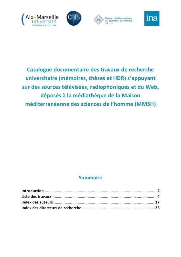 Catalogue documentaire des travaux de recherche universitaire (mémoires, thèses et HDR) s'appuyant sur des sources télévis...
