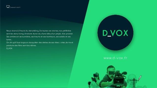 www.d-vox.fr www.d-vox.fr Nous vivons à l'heure du storytelling. De toutes ces stories, nos préférées sont les story livin...