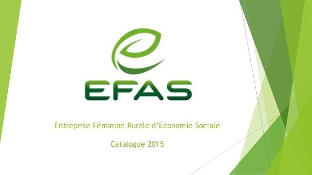 Entreprise Féminine Rurale d'Economie Sociale Catalogue 2015