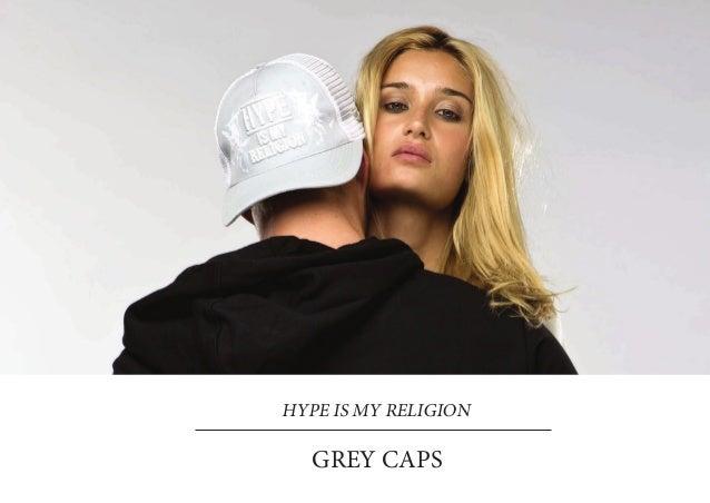 HYPE IS MY RELIGION   GREY CAPS