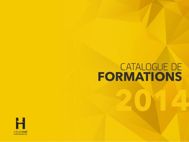 1 Design & conception by © Gerald Holubowicz - 2014 CATALOGUE DE FORMATIONS 2014