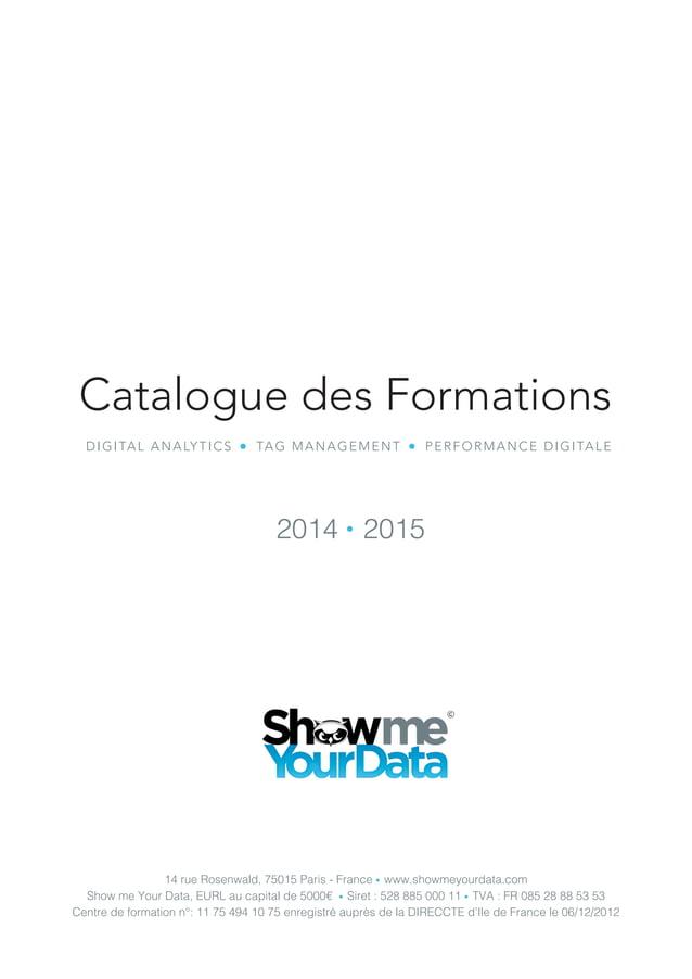 14 rue Rosenwald, 75015 Paris - France ● www.showmeyourdata.com Show me Your Data, EURL au capital de 5000€ ● Siret : 528 ...