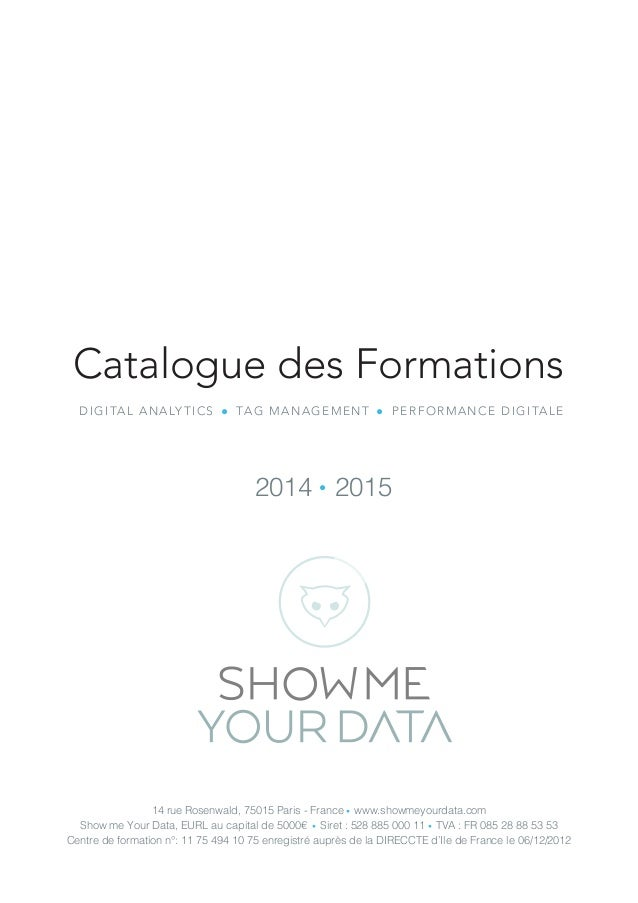 14 rue Rosenwald, 75015 Paris - France ● www.showmeyourdata.com Show me Your Data, EURL au capital de 5000€ ● Siret : 528 ...