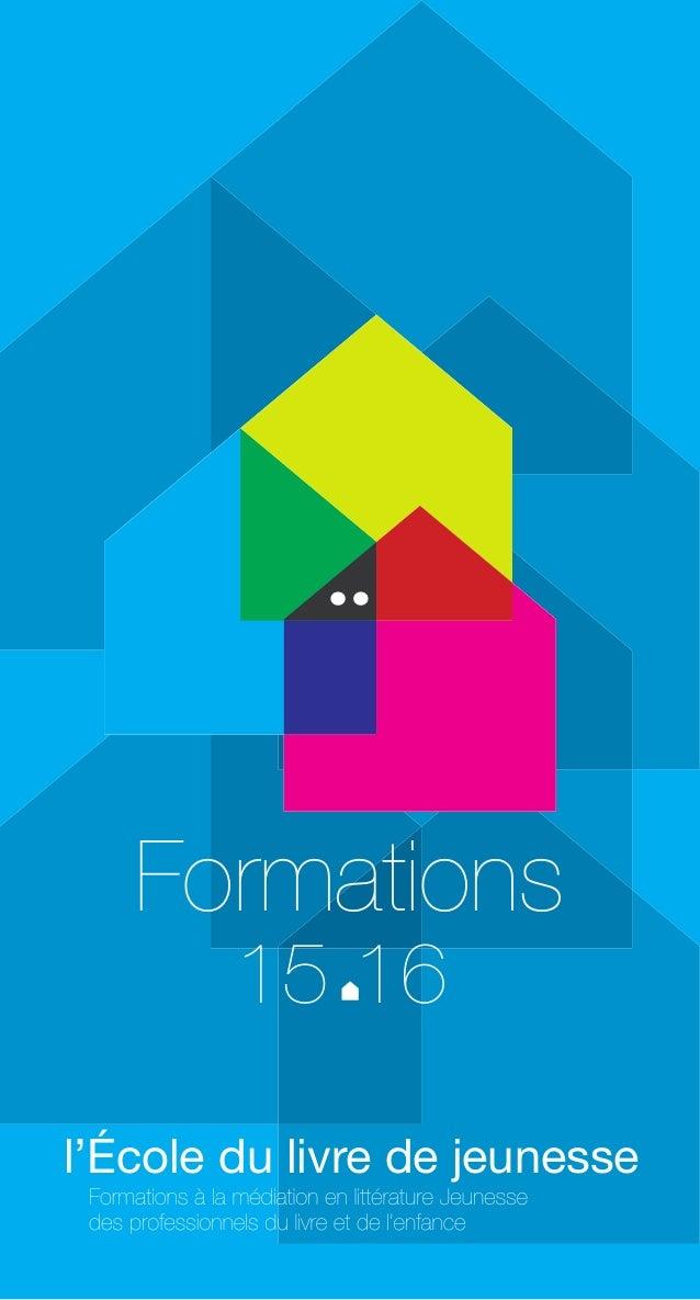 l'École du livre de jeunesse Formations 15 16