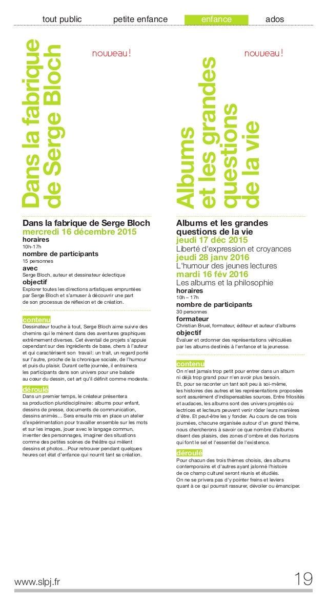20 www.slpj.fr tout public petite enfance enfance ados L'album pourenfants: compréhension etanalyse L'album pour enfants: ...