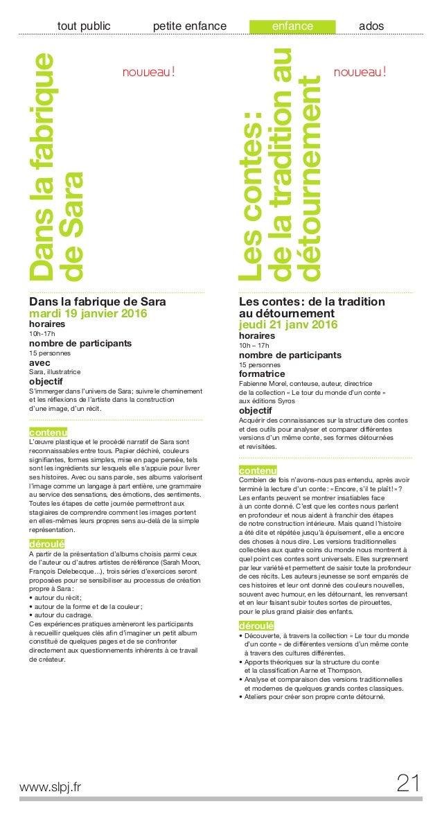 22 www.slpj.fr tout public petite enfance enfance ados Contes: analyseset lecturesd'image Contes: analyses et lectures d'i...