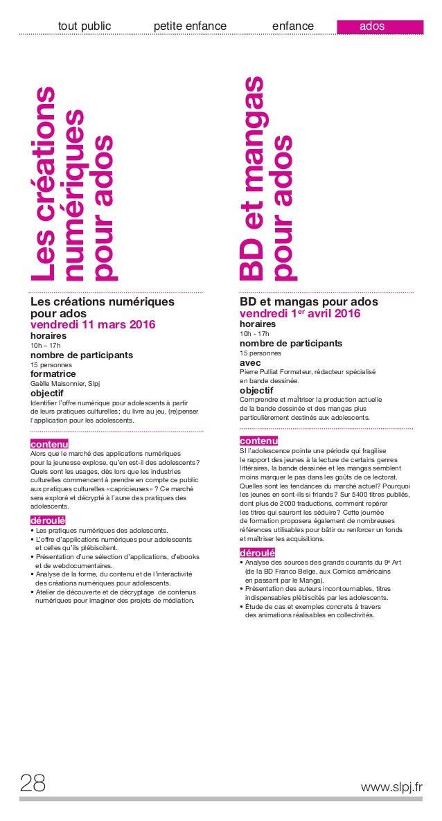 29www.slpj.fr tout public petite enfance enfance ados Livres et lectures pour les 9-12 ans vendredi 20 mai 2016 horaires 1...