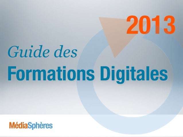 2013 Guide des Formations Digitales