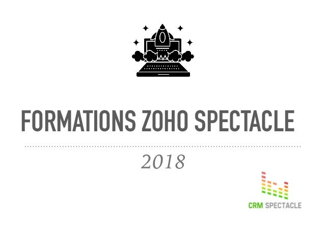 FORMATIONS ZOHO SPECTACLE 2018