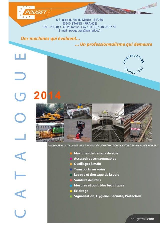 C A T A L O G U E  Des machines qui évoluent...  ... Un professionnalisme qui demeure  2014  pougetrail.com  Machines de t...