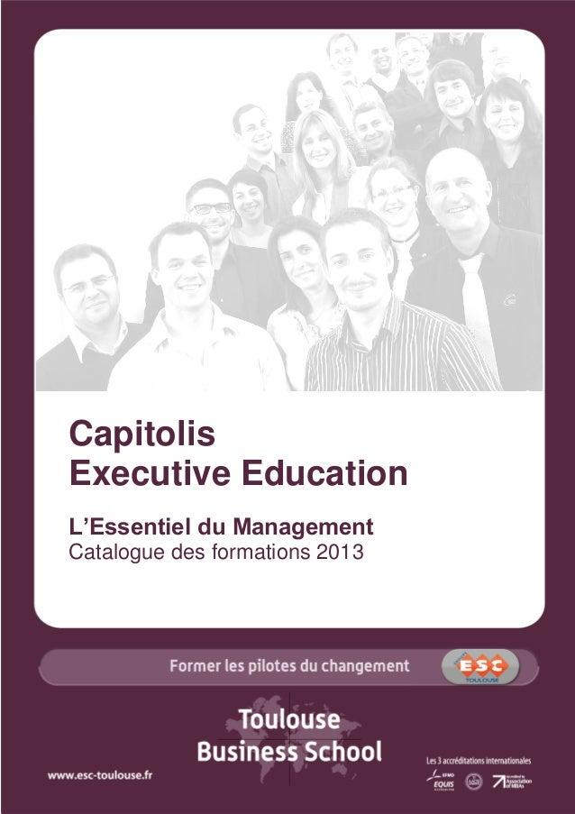 Capitolis Executive Education L'Essentiel du Management Catalogue des formations 2013