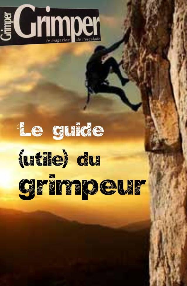 Le guide(utile) dugrimpeur