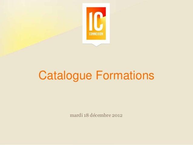 Catalogue Formations     mardi 18 décembre 2012