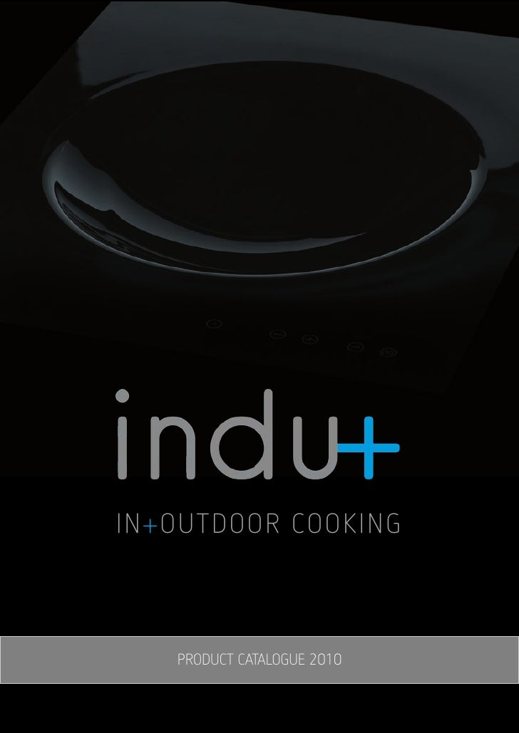 IN+OUTDOOR COOKING       PRODUCT CATALOGUE 2010
