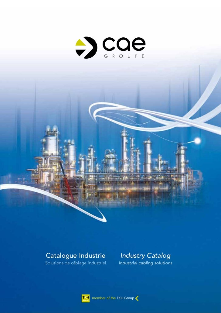 Catalogue Industrie               Industry CatalogSolutions de câblage industriel   Industrial cabling solutions