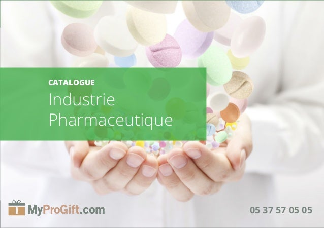 1 05 37 57 05 05 CATALOGUE Industrie Pharmaceutique