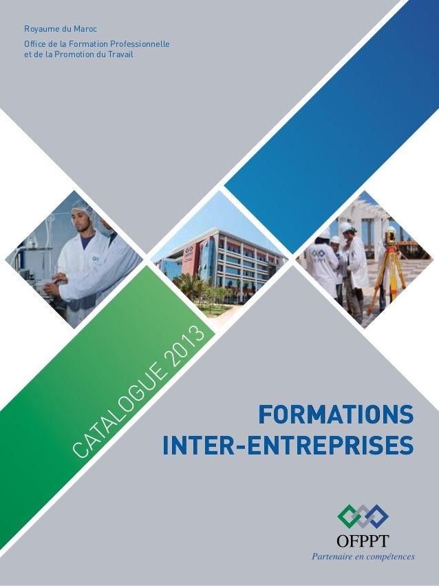 Royaume du Maroc  Ca Ct ATALOGUE al og ue  20 2  01 13  Office de la Formation Professionnelle et de la Promotion du Trava...