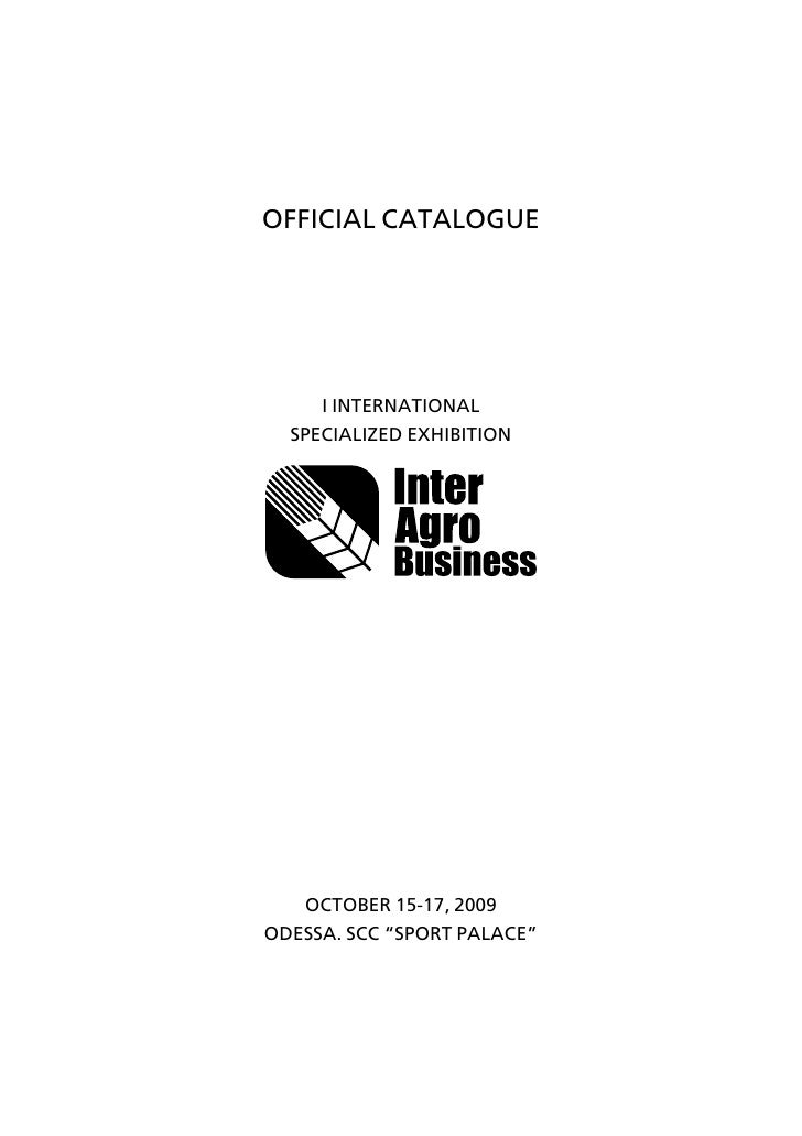 "OFFICIAL CATALOGUE          I INTERNATIONAL   SPECIALIZED EXHIBITION        OCTOBER 15-17, 2009 ODESSA. SCC ""SPORT PALACE"""