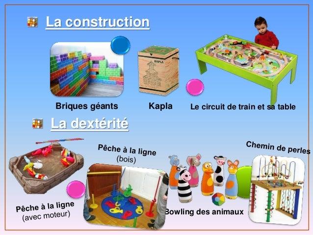 La construction La dextérité Briques géants Kapla Bowling des animaux Le circuit de train et sa table
