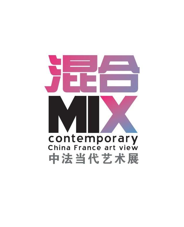 MIX 3 EXPO Le Festival Croisements 2010 200 dates dans 27 villes de Chine Né en 2006, de la volonté des autorités français...