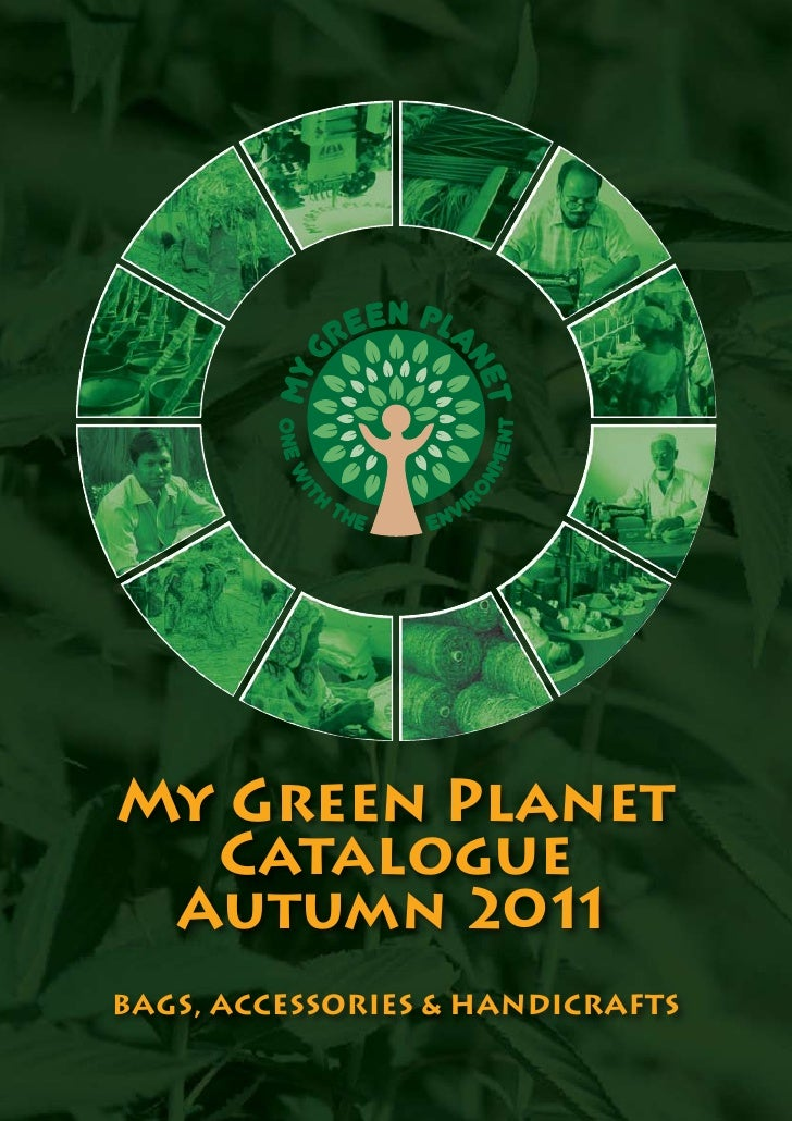 My Green Planet  Catalogue Autumn 201 1BAGS, ACCESSORIES & HANDICRAFTS