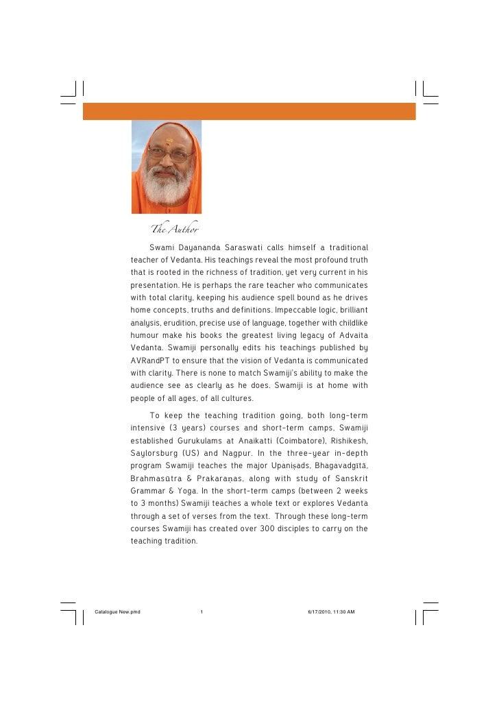 The Author                    Swami Dayananda Saraswati calls himself a traditional              teacher of Vedanta. His t...