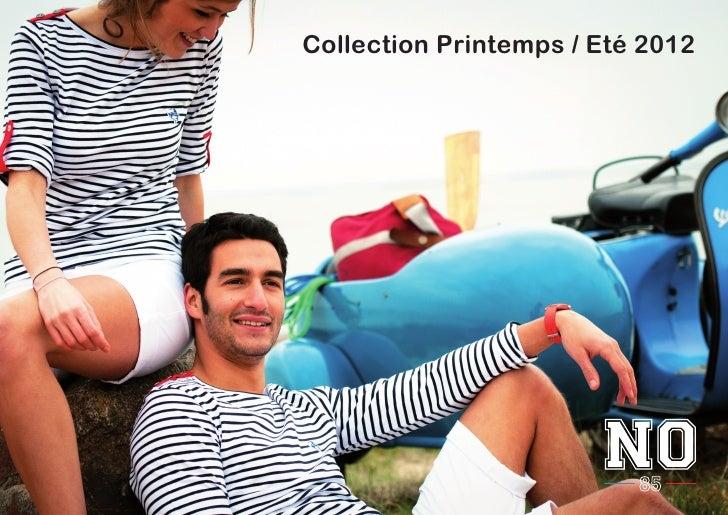 Collection Printemps / Eté 2012