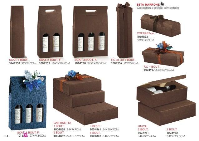 SETA MARRONE Collection certifiée alimentaire  COFFRET-on 1004893 33X10X10CM  SCAT. 1 BOUT. 1044958 9X9X37CM  114  SCAT. 2...