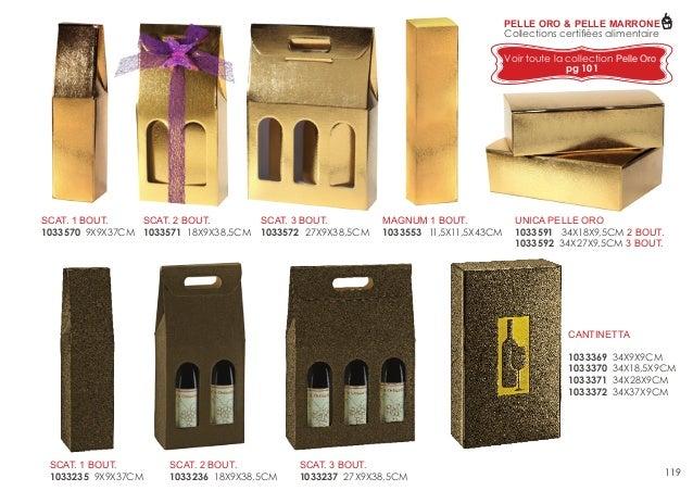 PELLE ORO & PELLE MARRONE Collections certifiées alimentaire Voir toute la collection Pelle Oro pg 101  SCAT. 3 BOUT. SCAT...