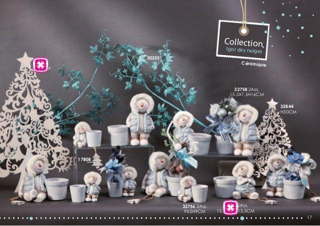 Collection Igor des neiges  30255  32845 H45CM  Céramique  32758 2Ass. 15,5X7,5H16CM 32844 H30CM  17808  32756 2Ass. 9X5H9...