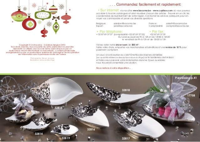 . . . Commandez facilement et rapidement: • Sur internet:  via nos sites www.bacoma.be - www.cupibox.com où vous pourrez: ...