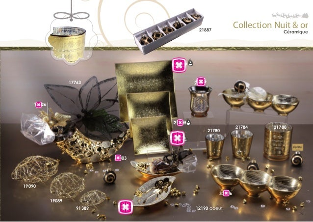 Collection Nuit & or  21887  Céramique  21706  17763  21697  17626  21705 21780  21784  21788  21704  32803  19090 32806 1...
