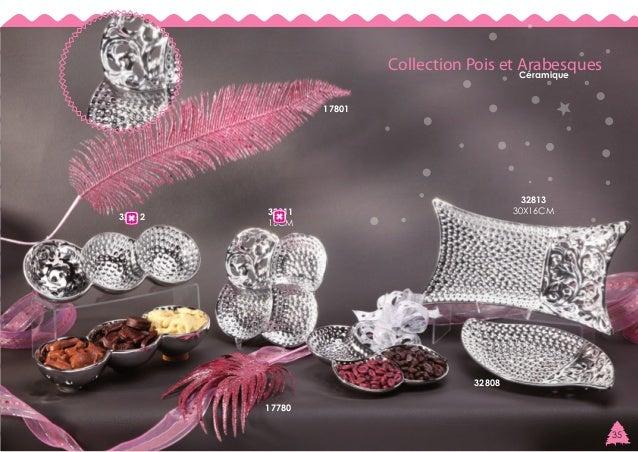 Collection Pois et Arabesques Céramique 17801  32812  32813 30X16CM  32811 16CM  32808 17780 35