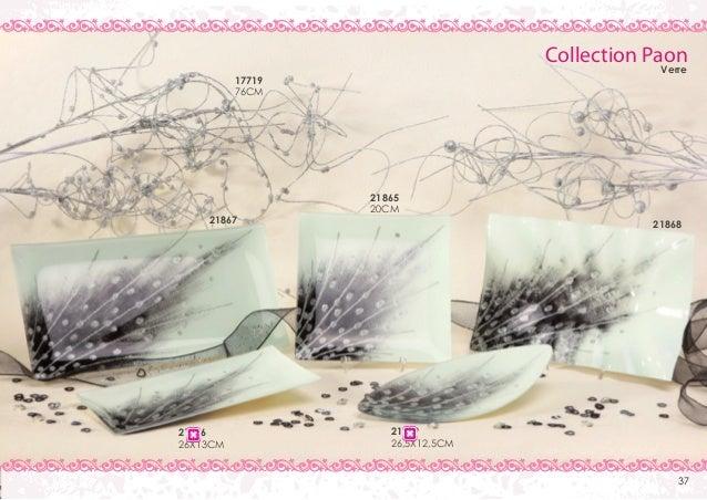 Collection Paon Verre  17719 76CM  21867  21866 26X13CM  21865 20CM 21868  21869 26,5X12,5CM 37