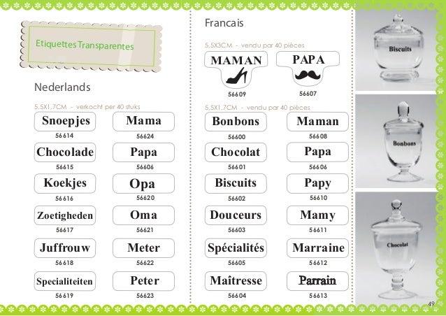 Francais Etiquettes Transparentes  5,5X3CM - vendu par 40 pièces  MAMAN 56609  Nederlands 5,5X1,7CM - verkocht per 40 stuk...
