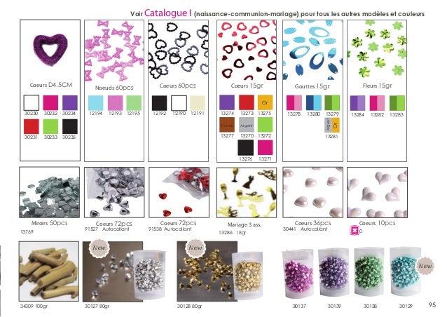 Voir Catalogue  Coeurs D4.5CM  Noeuds 60pcs  I (naissance-communion-mariage) pour tous les autres modèles et couleurs  Coe...