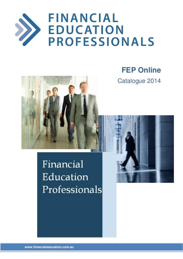 FEP Online Catalogue 2014  www.financialeducation.com.au