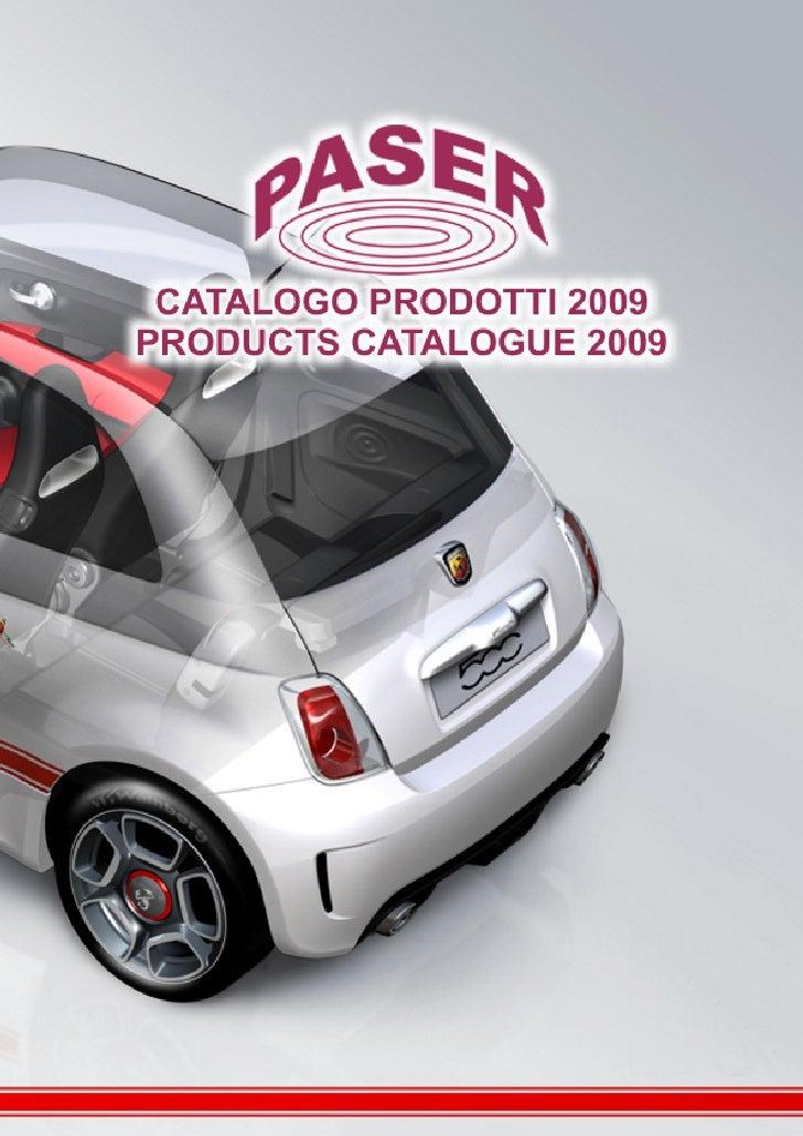 www.paser.it  AZIENDA /COMPANY          Paser è un'azienda italiana con esperienza pluriennale che si occupa di produzioni...