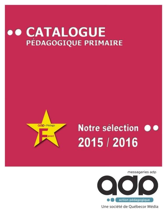 Nous sommes fières de vous présenter la cinquième édi on de notre catalogue pédagogique pour le préscolaire et le primaire....