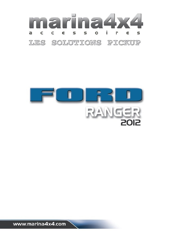 catalogue pickup ford ranger 2012 autoprestige accessoires 4x4. Black Bedroom Furniture Sets. Home Design Ideas