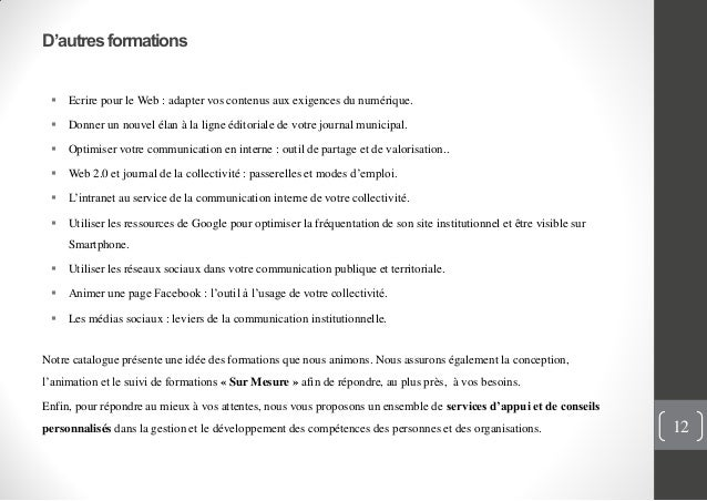 D'autresformations Ecrire pour le Web : adapter vos contenus aux exigences du numérique. Donner un nouvel élan à la lign...